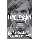 Hooleygan: Music, Mayhem, Good Vibrations