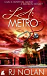 L.A. Metro (The L.A. Metro Series Boo...