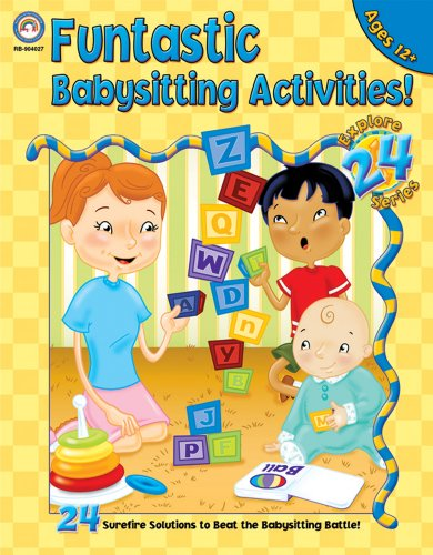 Funtastic Babysitting Activities: Grades 5-8 (Explore 24)