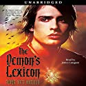 The Demon's Lexicon (       UNABRIDGED) by Sarah Rees Brennan Narrated by James Langton