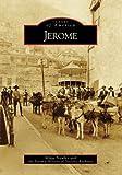 Jerome (Images of America: Arizona)