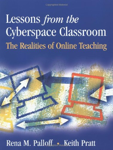Lessons from the Cyberspace Classroom: The Realities of...
