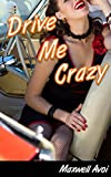 img - for Drive Me Crazy book / textbook / text book
