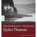 """Dylan Thomasvon """"Elke Heidenreich"""""""