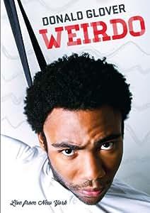 Donald Glover - Weirdo