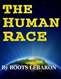 The Human Race by Boots LeBaron