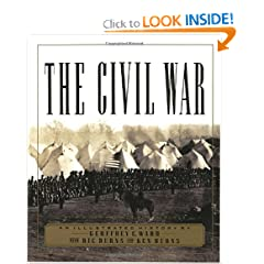 The Civil War: An Illustrated History by Geoffrey C. Ward, Ric Burns and Ken Burns