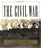 The Civil War: An Illustrated History (0679742778) by Ward, Geoffrey C.