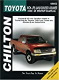 Toyota Pick-ups, Land Cruiser, and 4 Runner, 1989-96 (Chilton's Total Car Care Repair Manuals)