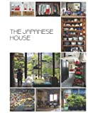 The Japanese House: Material Culture in the Modern Home (Materializing Culture)