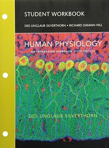 Student Workbook for Human Physiology: An Integrated...