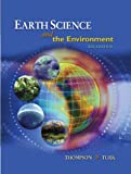 Earth Science and the Environment, Reprint (with CengageNOW Printed Access Card)