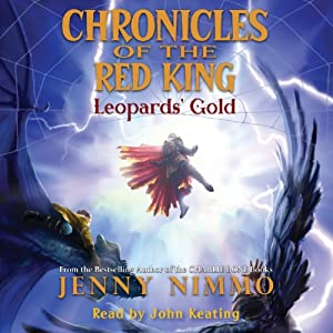 Leopards' Gold: Chronicles of the Red King #3 | [Jenny Nimmo]