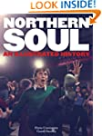 Northern Soul: An Illustrated History