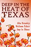 img - for Deep in the Heat of Texas book / textbook / text book