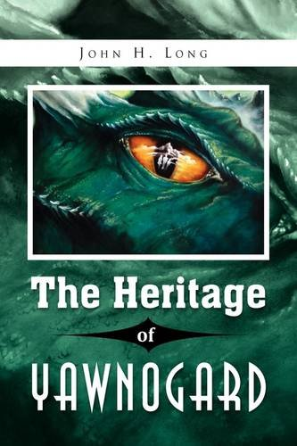 The Heritage of Yawnogard