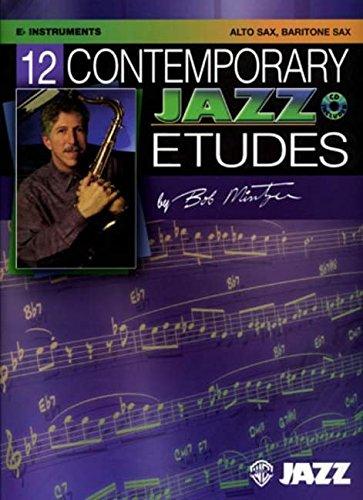 12 Contemporary Jazz Etudes: Eb Instruments, Alto Sax, Baritone Sax