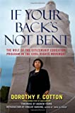 If Your Backs Not Bent: The Role of the Citizenship Education Program in the Civil Rights Movement