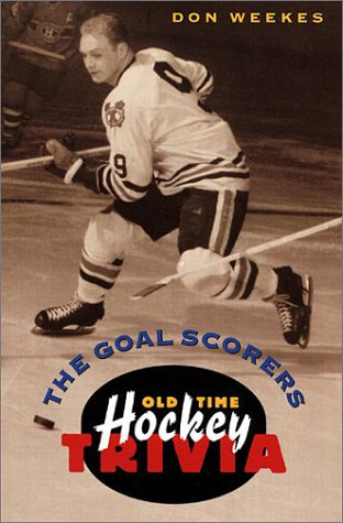 The Goal Scorers: Old-Time Hockey Trivia