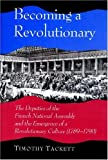 Becoming a Revolutionary (0691043841) by Tackett, Timothy