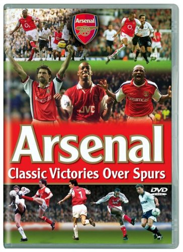 Arsenal Fc: Classic Victories Over Spurs [DVD]