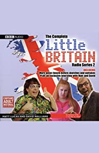 Little Britain: The Complete Radio Series 2 | [Matt Lucas, David Walliams]
