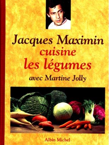 Livre entier gratuit en ligne jacques maximin cuisine les for Livre cuisine legumes