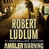 The Ambler Warning: A Novel | [Robert Ludlum]