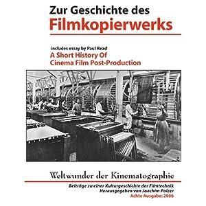 Weltwunder der Kinematographie. Beiträge zu einer Kulturgeschichte der Filmtechnik: Zur Geschichte