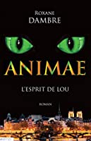 Animae tome 1: L'esprit de Lou
