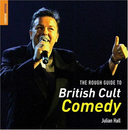 The Rough Guide to British Cult Comedy, Julian Hall