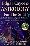 img - for Edgar Cayce's Astrology for the Soul book / textbook / text book