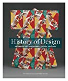 img - for History of Design: Decorative Arts and Material Culture, 1400 2000 (Bard Graduate Center for Studies in the Decorative Arts, Design & Culture) book / textbook / text book