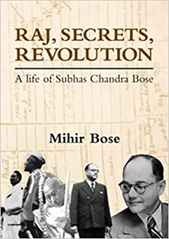 Netaji Subhash Chandra Bose, his life & work.