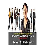 Body Language - Read and Understand Body Language ~ Body Language Guru