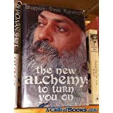 "The New Alchemy To Turn You onvon ""Osho"""