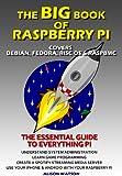 The BIG book of Raspberry Pi (English Edition)