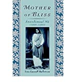 img - for [(Mother of Bliss: Anandamayi Ma (1896-1982) )] [Author: Lisa Lassell Hallstrom] [Jul-1999] book / textbook / text book