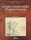 Croquis et dessins d'Eugene Fromentin: Promenades en Aunis, Saintonge et Limousin (French Edition) (2222039436) by Wright, Barbara