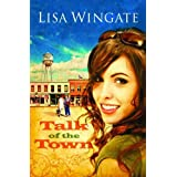 Talk of the Town (Welcome to Daily, Texas Book 1) ~ Lisa Wingate