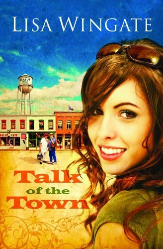 Talk of the Town (Welcome to Daily, Texas Book 1)