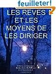Les Reves et les Moyens de les Dirige...