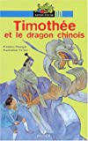 echange, troc Frédéric Shangdi - Timothée et le Dragon chinois