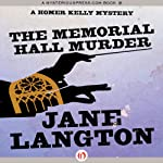The Memorial Hall Murder (       UNABRIDGED) by Jane Langton Narrated by Mark Ashby