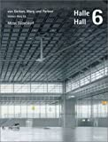 : Halle 6 von Gerkan, Marg und Partner Messe Düsseldorf: Von Gerkan, Marg Und Partner - Messe Dusseldorf (Architecture)