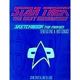 "Star Trek the Next Generation: Sketchbook the Movies : Generations & First Contactvon ""John Eaves"""
