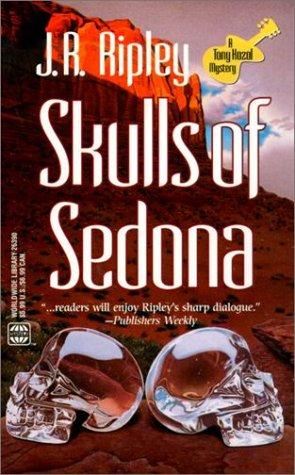 Skulls Of Sedona (Worldwide Library Mysteries), J.R. RIPLEY