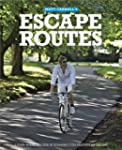Escape Routes: A hand-picked selectio...