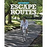 Escape Routes: A hand-picked selection of stunning cycle rides around England (Escape Routes Cycling Guides)by Matt Carroll