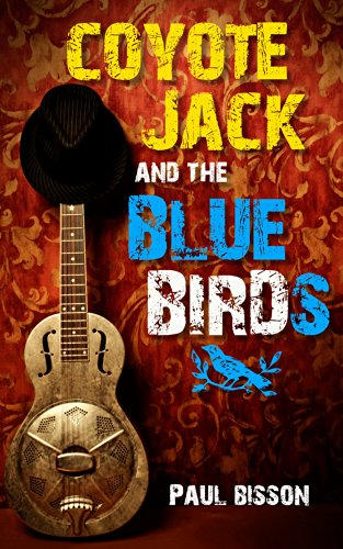 Coyote Jack and the Bluebirds by Paul Bisson ebook deal